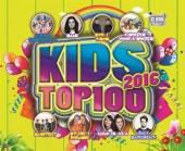 VARIOUS  - 2xCD KIDS TOP 100 - 2016