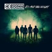 3 DOORS DOWN  - CD US AND THE NIGHT