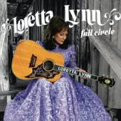 LYNN LORETTA  - CD FULL CIRCLE