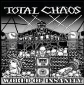 TOTAL CHAOS  - VINYL WORLD OF INSANITY [VINYL]