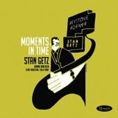 GETZ STAN  - CD MOMENTS IN TIME [DELUXE]