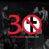 BAD RELIGION  - VINYL 30 YEARS LIVE [VINYL]