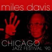 MILES DAVIS  - CD CHICAGO JAZZ FESTIVAL '90