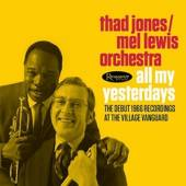 JONES THAD/MEL LEWIS ORC  - 2xCD ALL MY YESTERDAYS [DELUXE]