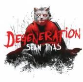 TYAS SEAN  - 2xCD DEGENERATION