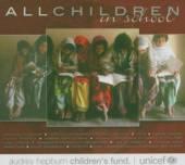 VARIOUS  - CD ALL CHILDREN IN SCHOOL
