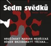 HRUSINSKY RUDOLF MARVAN JAROS  - CD KARVAS: SEDM SVEDKU