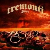 TREMONTI  - CD DUST