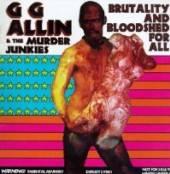 ALLIN G G & MURDER JUNK  - CD BRUTALITY & BLOODSHED