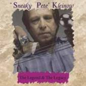 SNEAKY PETE KLEINOW  - CD THE LEGEND & THE LEGACY