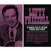 FRIZZELL LEFTY  - CD TIME OUT FOR THE BLUES