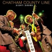 CHATHAM COUNTY LINE  - 2xCD+DVD SIGHT & SOUND -CD+DVD-