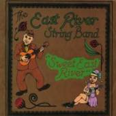EAST RIVER STRING BAND  - CD SWEET EAST RIVER