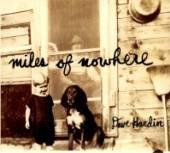HARDIN DAVE  - CD MILES OF NOWHERE