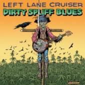 LEFT LANE CRUISER  - CD DIRTY SPLIFF BLUES