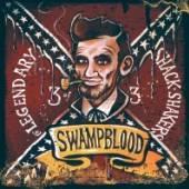 LEGENDARY SHACK-SHAKERS  - CD SWAMPBLOOD