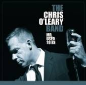 O'LEARY CHRIS -BAND-  - CD MR. USED TO BE