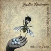 ROBINSON JUSTIN  - CD BONES FOR TINDER [DIGI]