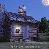 SWAMP DOGG  - VINYL WHITE MAN MADE ME DO IT [VINYL]