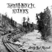 TRAINWRECK RIDERS  - CD LONELY ROAD REVIVAL