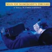 VARIOUS  - CD MAN OF SOMEBODY'S DREAMS
