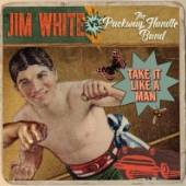 WHITE JIM VS THE PACKWAY  - VINYL TAKE IT LIKE A MAN [VINYL]