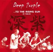 DEEP PURPLE  - CD TO THE RISING SUN