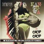 VARIOUS  - CD KAN-GU-WA/CHOP CHOP