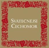 CECHOMOR  - CD SVATECNEJSI CECHOMOR