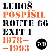POSPISIL LUBOS /C&K Vocal/  - 7xCD ROUTE 66 - EXIT 1 - 1978-1993