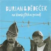 JAN BURIAN JIRI DEDECEK  - 6xCD NA BLANKYTNEM POZADI