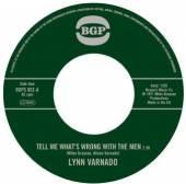 LYNN VARNADO  - 7 TELL ME WHATS WRONG WITH THE MEN