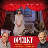 SVERAK ZDENEK UHLIR JAROSLAV  - 2xCD+DVD OPERKY