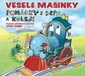 ROZPRAVKA  - CD VESELE MASINKY / ..
