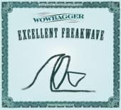 WOWBAGGER (VODNYANSKY C. SUCHE..  - CD EXCELLENT FREAKWAVE
