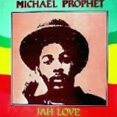 PROPHET MICHAEL  - VINYL JAH LOVE [VINYL]