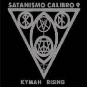 SATANISMO CALIBRO 9  - CD KYMAH RISING