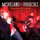 MORELAND & AIRBUCKLE  - CD PROMISED LAND OR BUST
