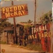MCKAY FREDDIE  - VINYL TRIBAL INNA YARD [VINYL]