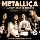 METALLICA  - CD+DVD MARKET SQUARE HEROES (2CD)