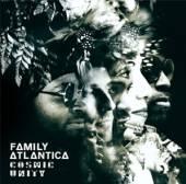 FAMILY ATLANTICA  - CD COSMIC UNITY