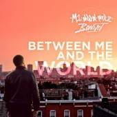 BETWEEN ME AND THE WORLD - supershop.sk
