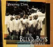 BLIND BOYS OF ALABAMA  - CD PRAYING TIME -DIGI-