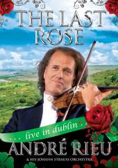 ANDRE RIEU  - DV THE LAST ROSE: AN..