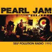 PEARL JAM  - CD SELF POLLUTION RADIO 1995