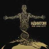 HAMATOM  - CDD WIR SIND GOTT