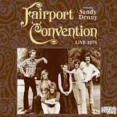 FAIRPORT CONVENTION  - CD LIVE 1974