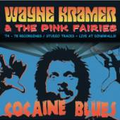 WAYNE KRAMER AND THE PINK FAIR..  - CD COCAINE BLUES (74..