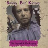 SNEAKY PETE KLEINOW  - CD THE LEGEND AND THE LEGACY
