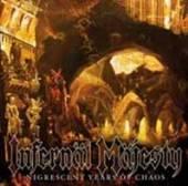 INFERNAL MAJESTY  - CD NIGRESCENT YEARS OF CHAOS